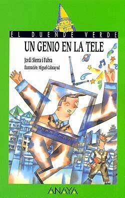 87_Un_genio_en_la_tele-Sierra_i_Fabra_Jordi-9788420769745